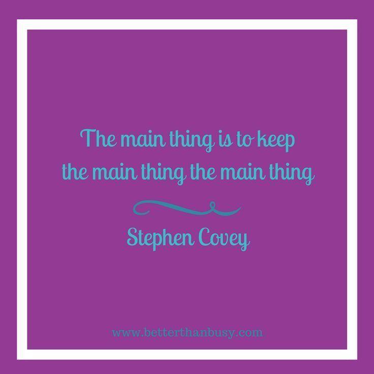 Keeping People Focused On Priorities Is >> Knowing Your Business Priorities And Focusing On Those Priorities Is