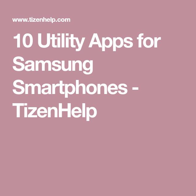 10 Utility Apps For Samsung Smartphones Smartphone Samsung Converter App