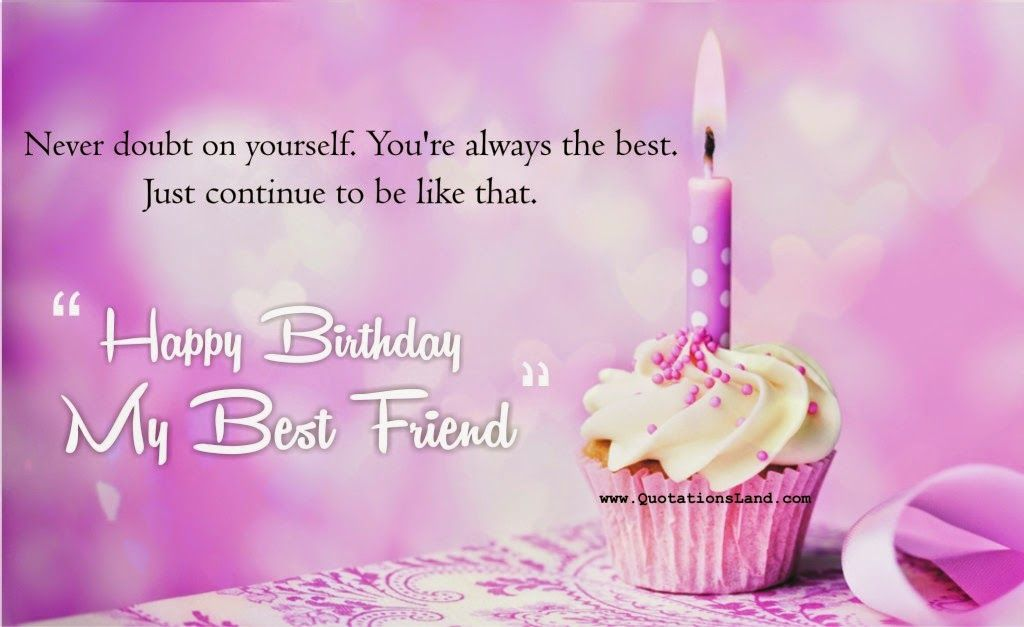 Birthday Cards Wishes For Best Friend ~ Happy birthday my best friend images google search quotes