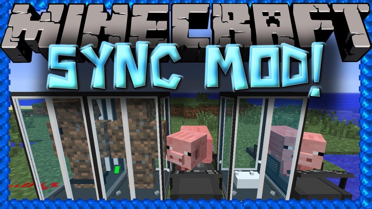 Sync Mod Minecraft Sync Mod