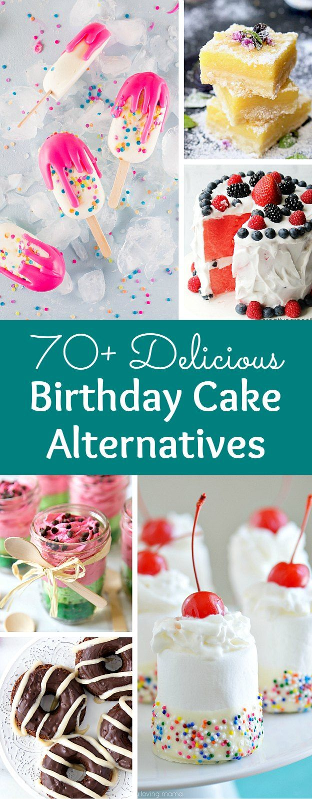 The Ultimate List Of Birthday Cake Alternatives With Images