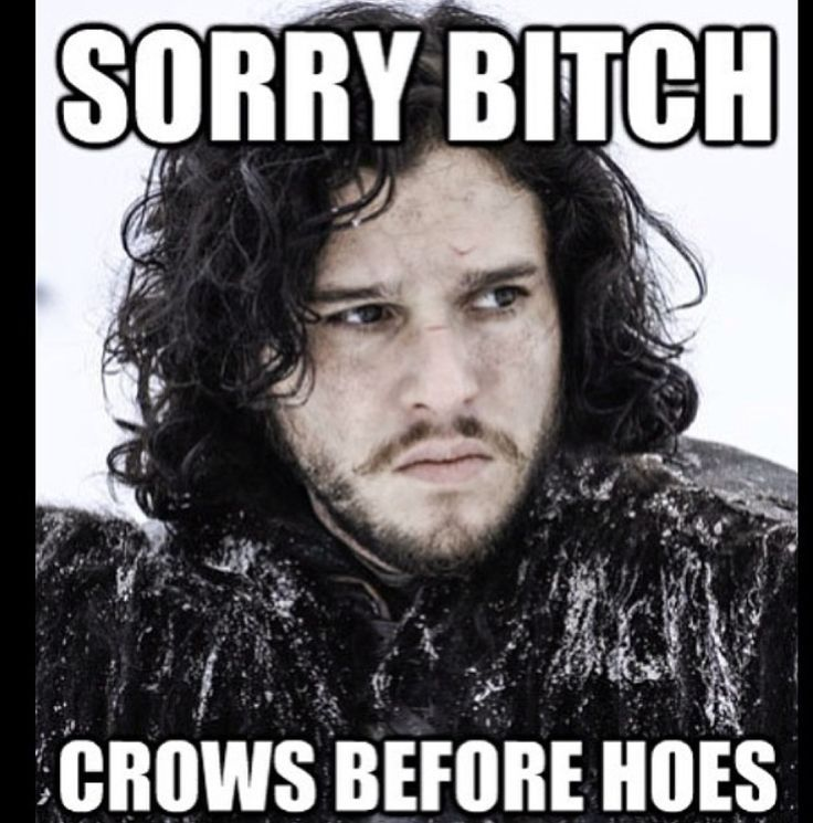 1f021dab9c0b0624654bb4f57992b763 18 hilarious game of thrones memes pissed, gaming and jon snow