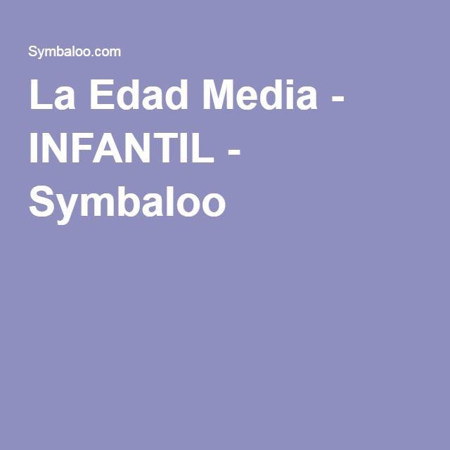 La Edad Media - INFANTIL - Symbaloo
