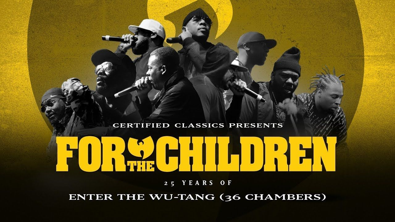 For The Children 25 Years Of Enter The Wu Tang 36 Chambers Youtube Wu Tang Wu Tang 36 Chambers Hip Hop And R B