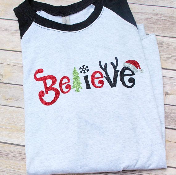 believe christmas raglan glitter raglan christmas shirt believe shirt christmas clothing