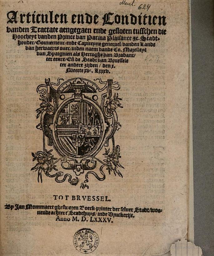 Articulen ende conditien vanden tractate aengegaen ende ghesloten tusschen (Parma & Brussels), 1585