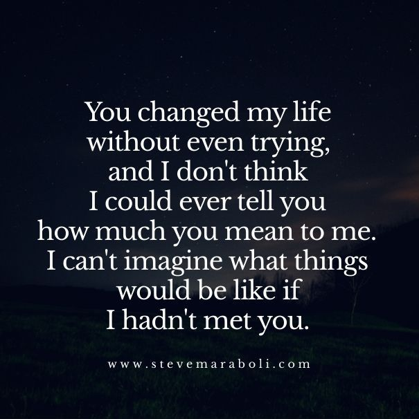 You changed my life…You truly did, and I will always love you because you did. Now, it's time to change your life before it's too late for our children…You need the proper therapy…