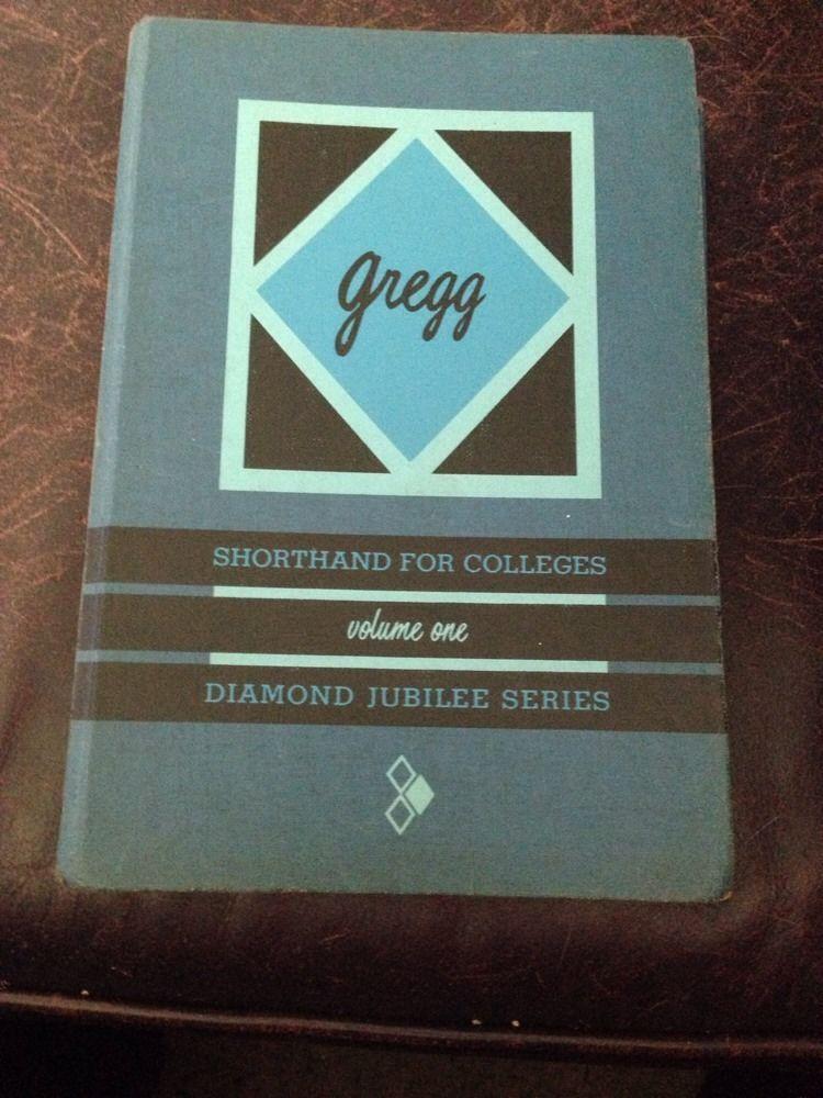 Gregg shorthand for colleges volume 1 diamond jubilee