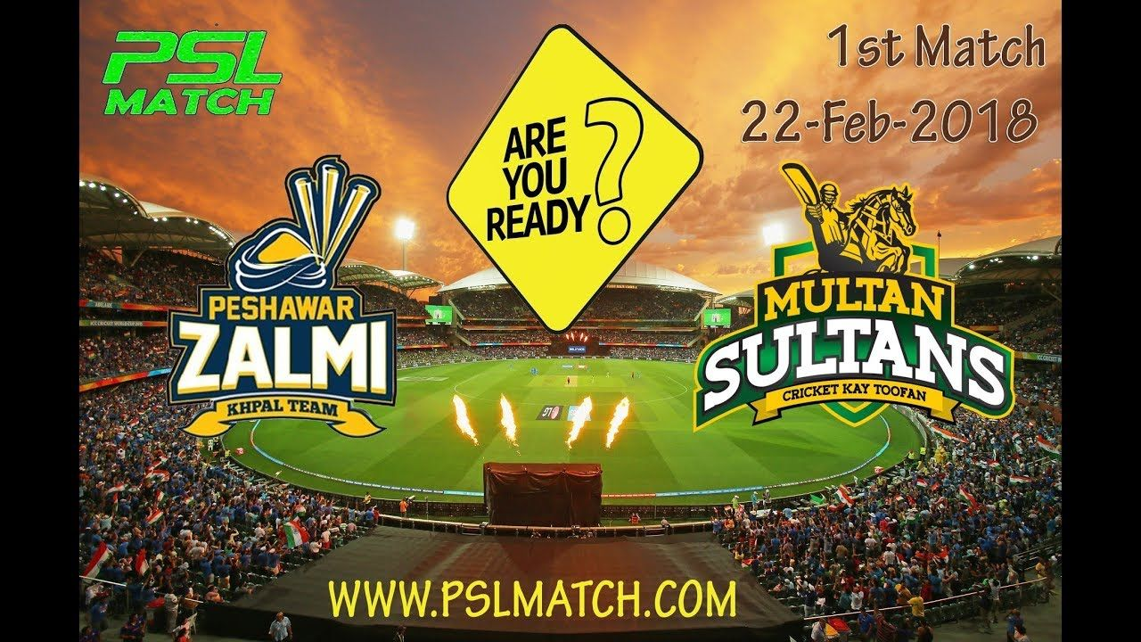 PSL First Match on 22 February 2018 PSL Live Streaming