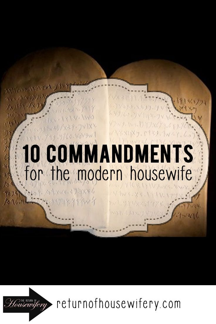 Return of Housewifery 10 Commandments for the Modern Housewife