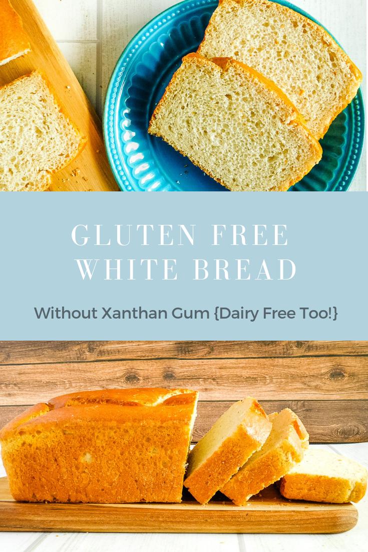 Gluten free dairy xanthan gum bread recipe