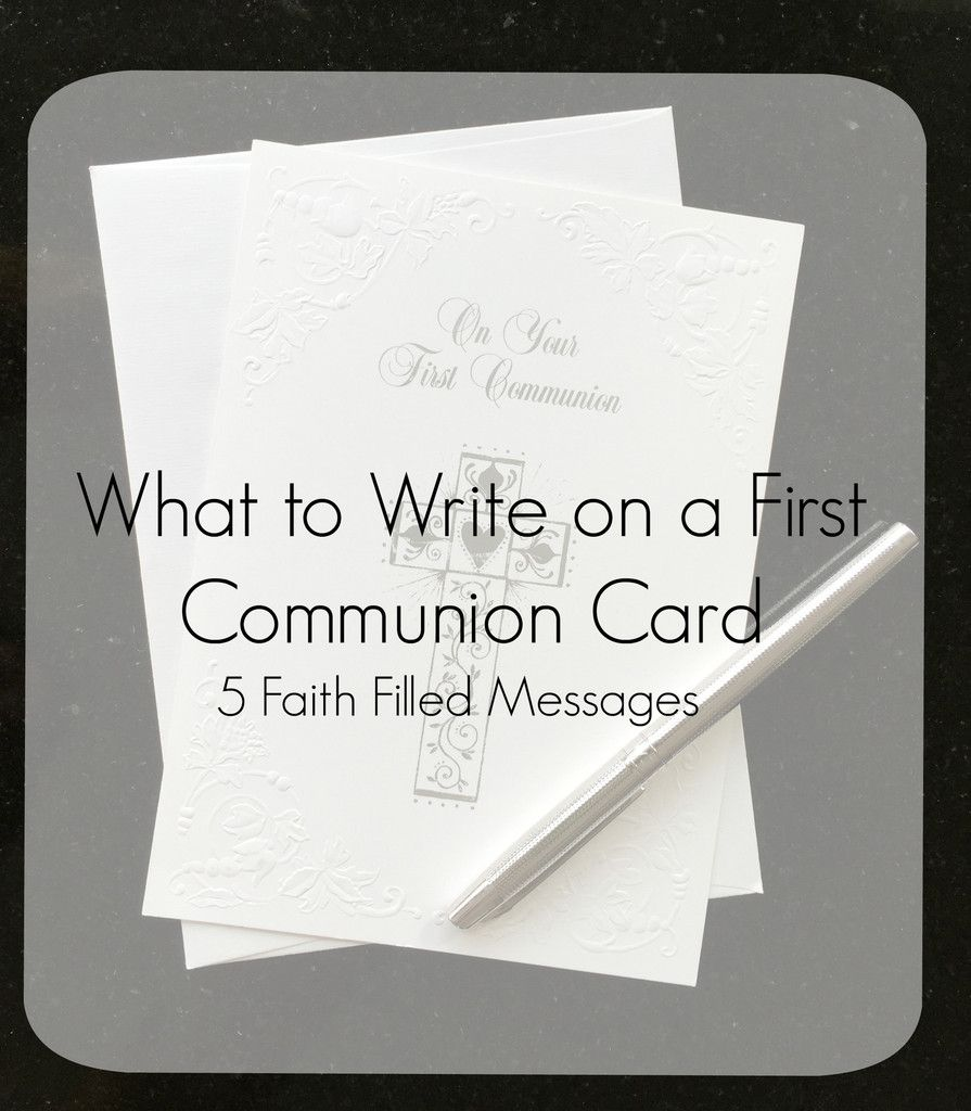 What To Write On A First Communion Card