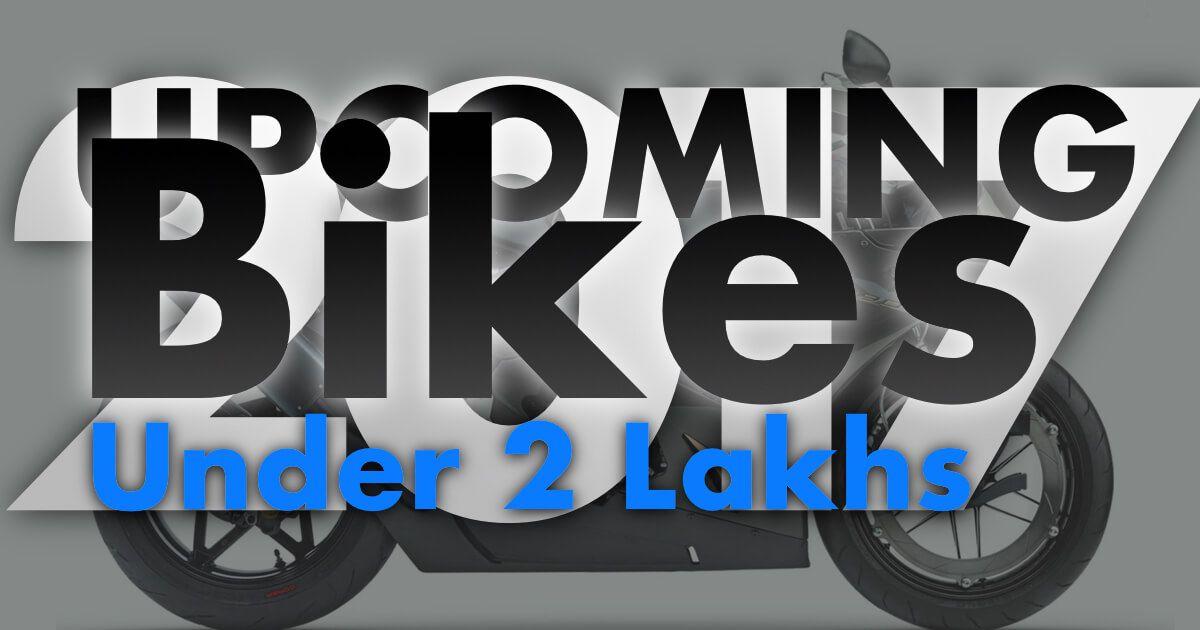 Upcoming Bikes Under 2 Lakhs In India 2017 Bike Motorbikes Logos