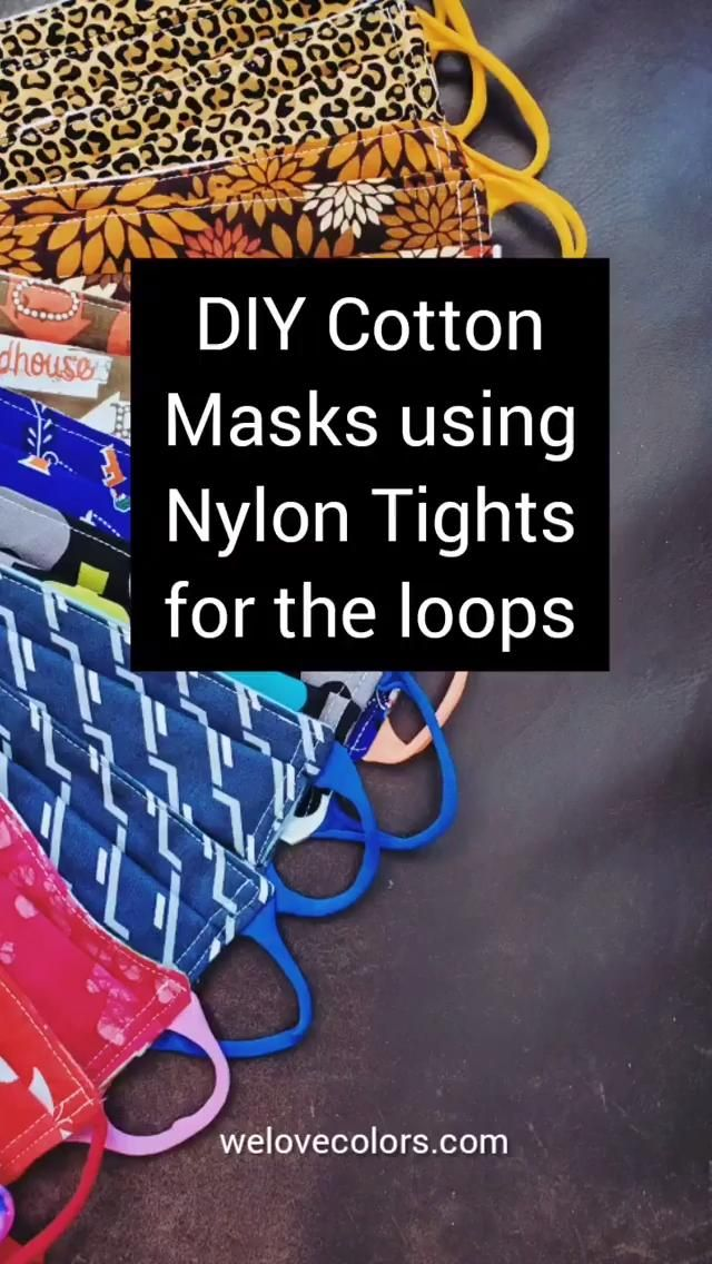 Photo of DIY Cotton Mask Using We Love Colors Nylon Spandex Tights as Ear Loops