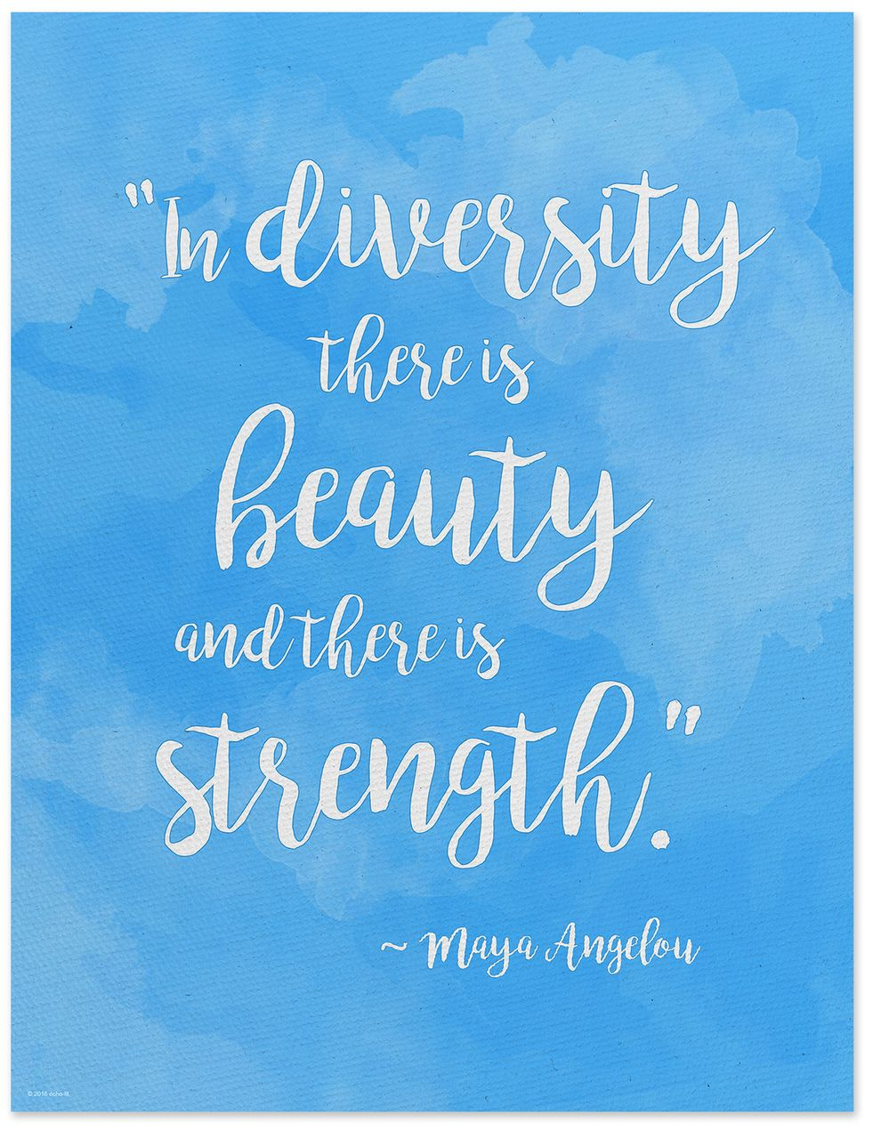 Diversity Quotes Delectable Beauty And Strength In Diversity  Maya Angelou Quote Posterfine .
