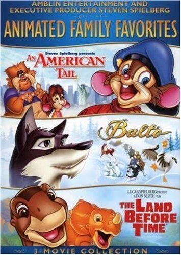 Amblin Spielberg Animated Family Favorites 3 Movie Collection An American Tale Balto The Land Before Time 0251 Movie Collection Family Favorites 3 Movie