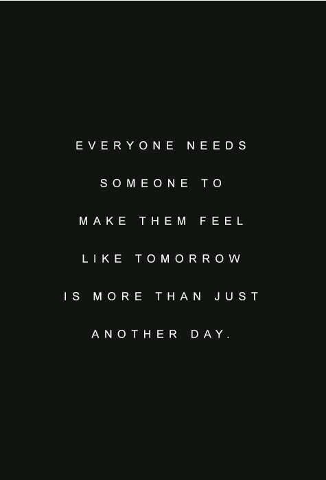 Need Someone Quotes Everyone needs someone | 2018 | Quotes, Love Quotes, Inspirational  Need Someone Quotes