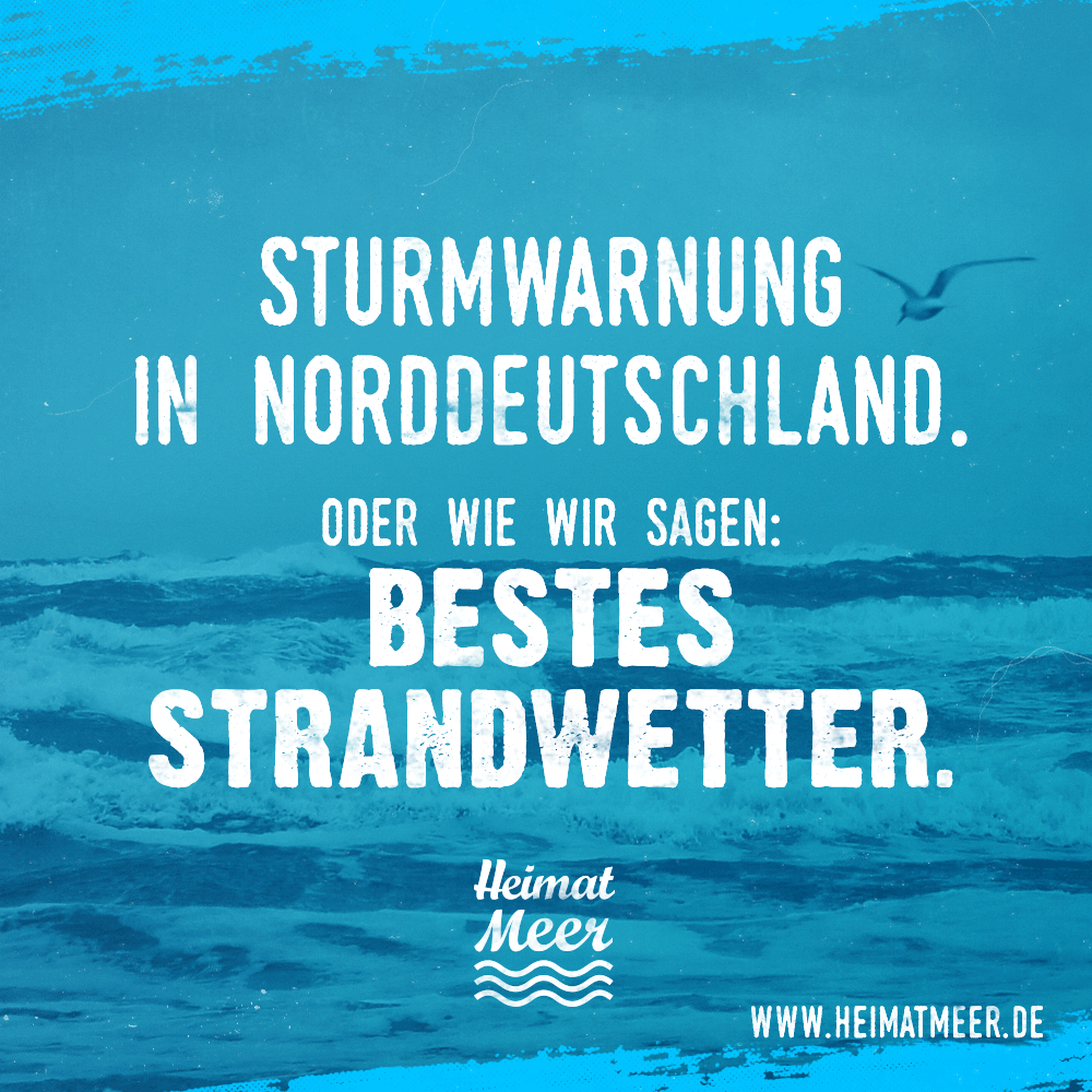 Sturm bestes strandwetter spr che zitate vom meer - Hamburg zitate ...