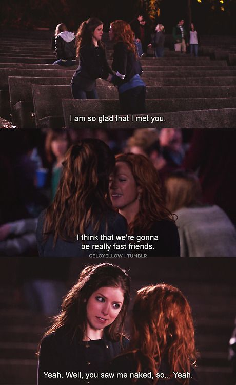 I think that we're gonna be really fast friends.. | Movies/tv