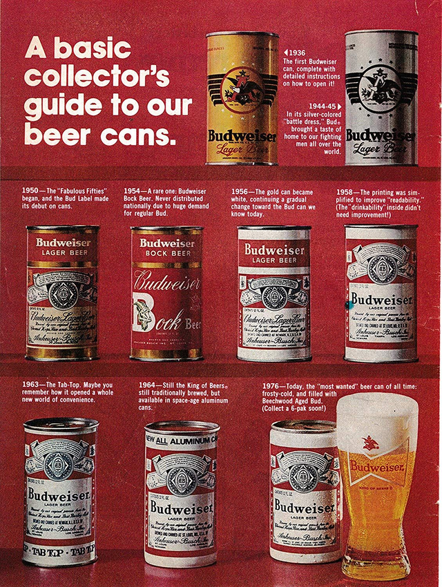 A Basic Collector S Guide To Our Beer Cans Budweiser Beer Ad 1976 Vintageads Budweiser Beer Beer Ad Budweiser
