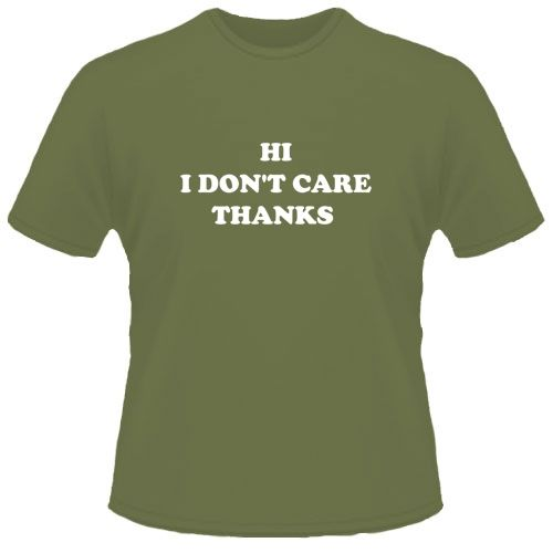 HI, I DON'T CARE THANKS - need this for work
