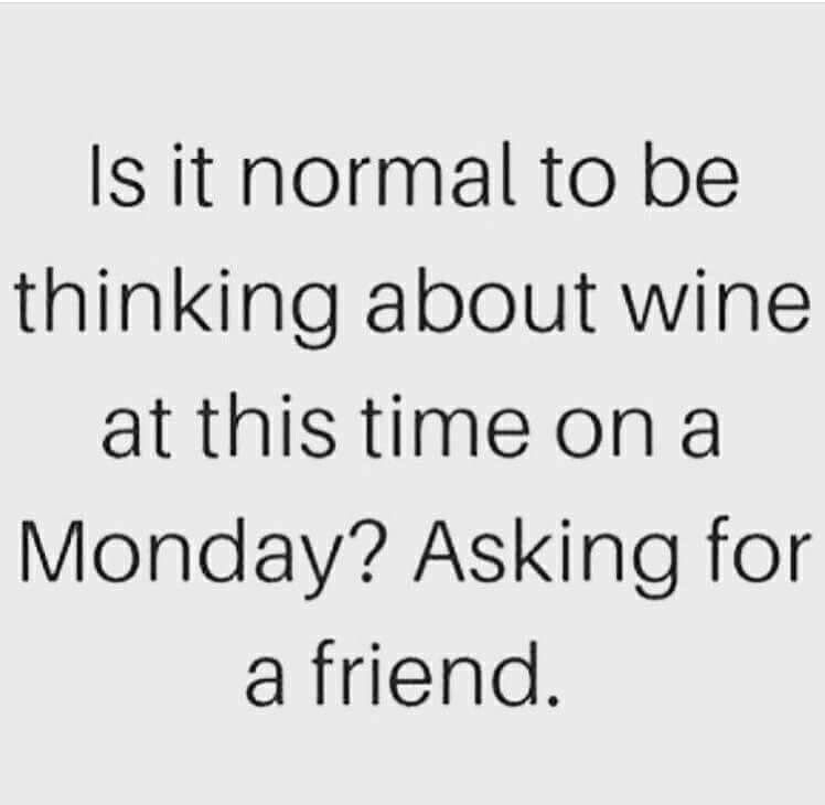 Image result for monday morning wine jokes