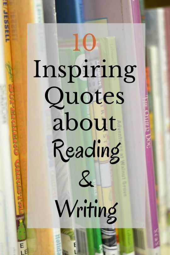 10 Favorite Literacy Quotes On Reading And Writing Literacy Quotes Reading Quotes Kids Reading Quotes