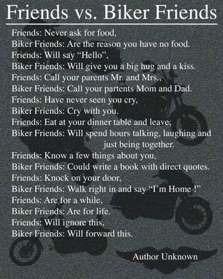 Biker Friends!!! Im not a biker but my husband was sounds like his friends