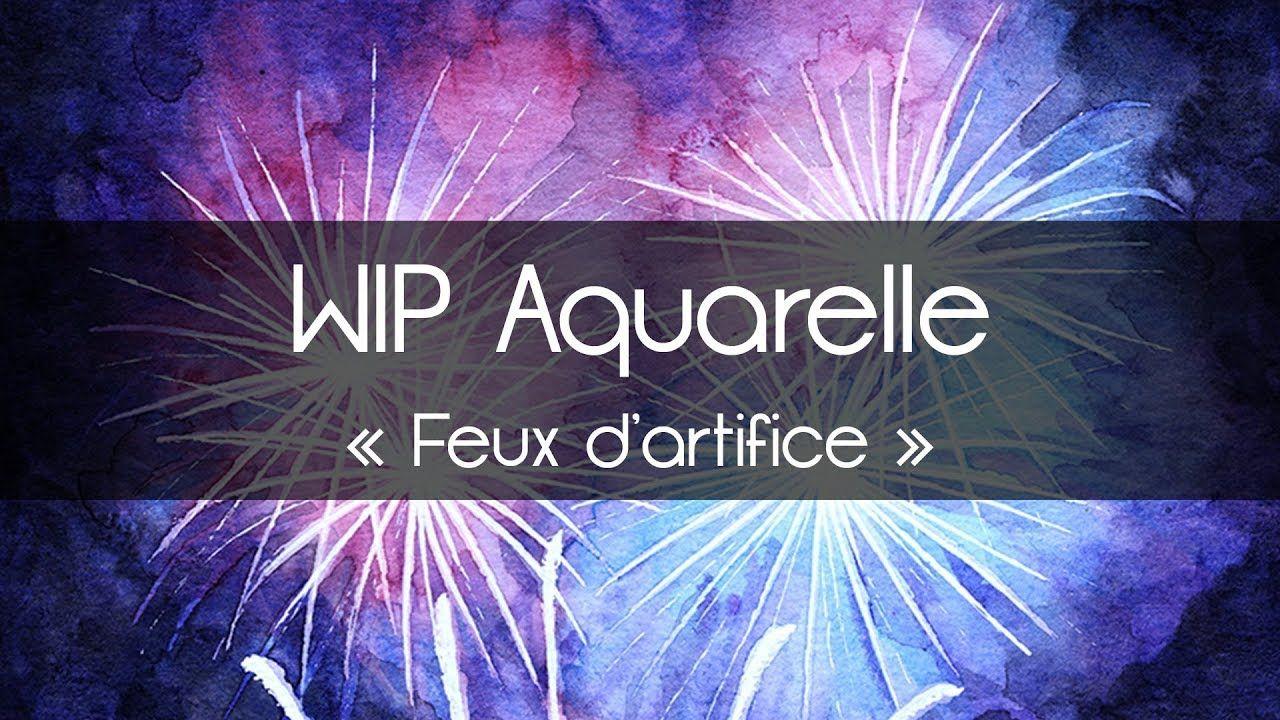 Wip D Une Peinture A L Aquarelle Representant Des Feux D Artifice