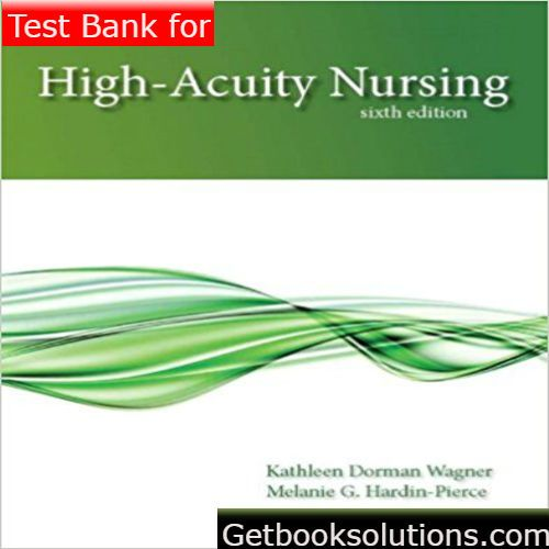 Test bank for high acuity nursing 6th edition by wagner pdf high test bank for high acuity nursing 6th edition by wagner pdf high acuity nursing 6th edition by wagner test bank download getbooksolutions pinterest fandeluxe Image collections