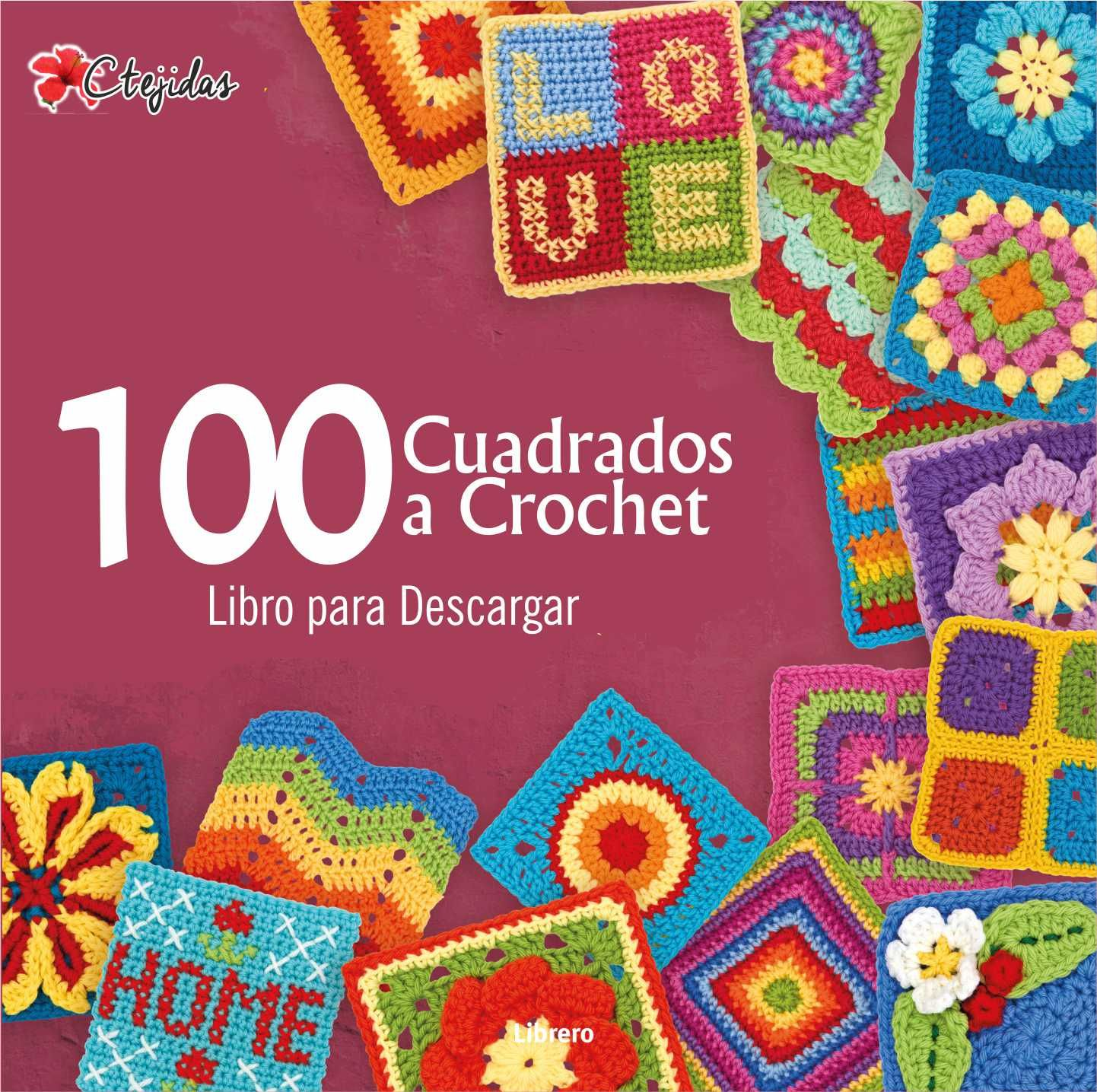 100 Grannys a Crochet - Libro para Descargar | Tejidos crochet ...