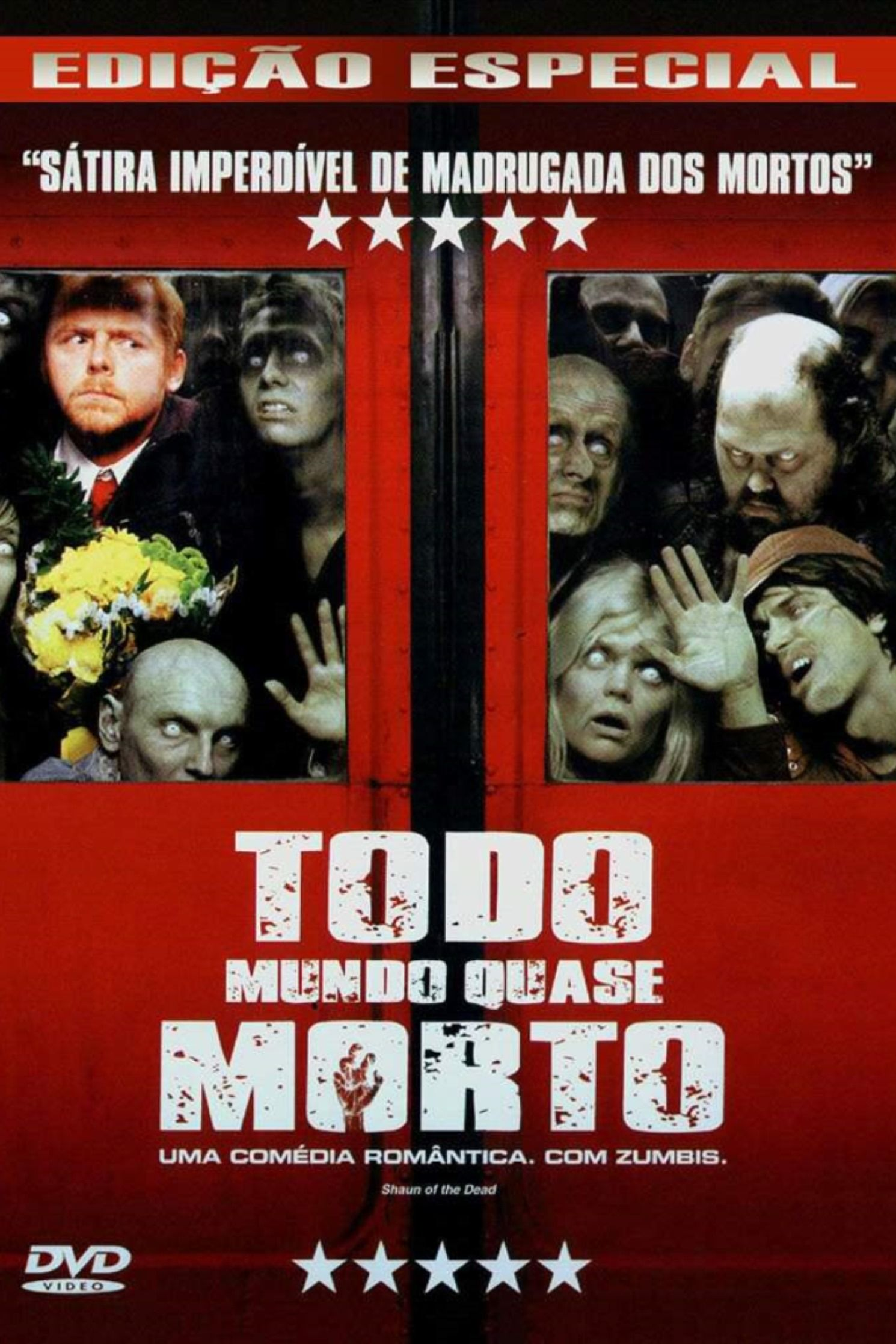 Todo Mundo Quase Morto 2004 Todo Mundo Quase Morto Filmes