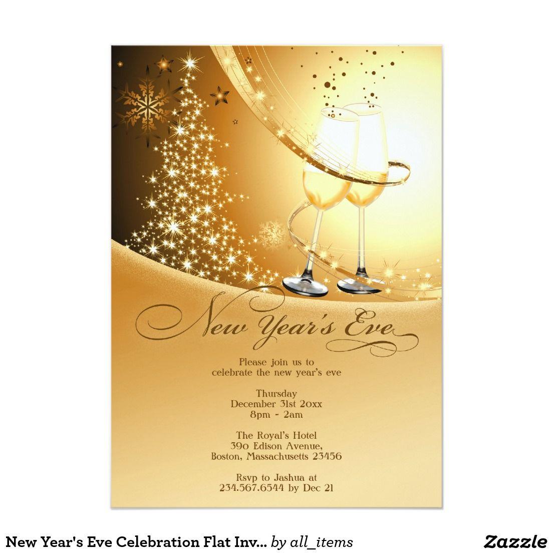 New Year\'s Eve Celebration Flat Invitation #zazzle | New Years Eve ...