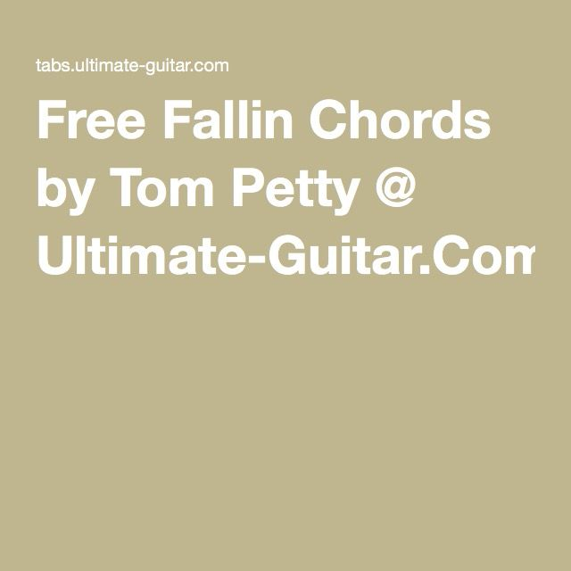 Free Fallin Chords by Tom Petty @ Ultimate-Guitar.Com | Soul sounds ...