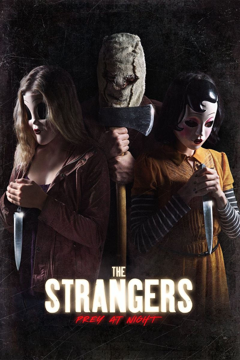 The Strangers Prey At Night 2018 Horror Movies List Movie Posters Movie Fast And Furious