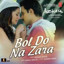 Bol Do Na Zara Latest Video Song Full Hd 1080p Mp3 Song Latest Video Songs Mp3 Song Download