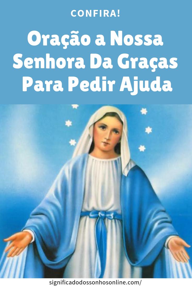 Oração A Nossa Senhora Da Graças Para Pedir Ajuda Orações Fé