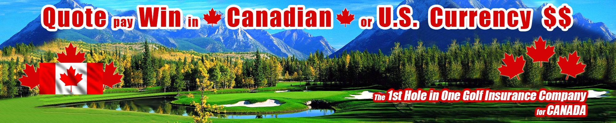 1st canada hole in one insurance company best rates in