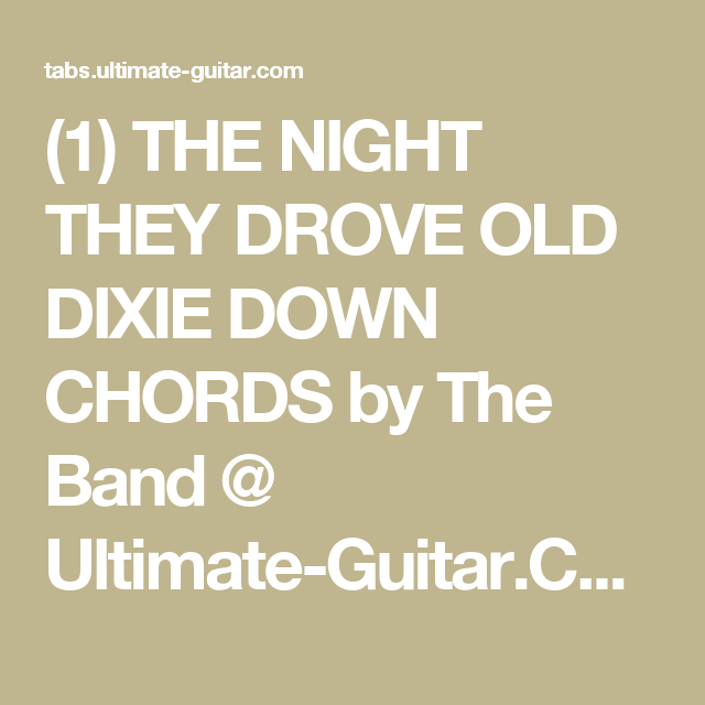 1 The Night They Drove Old Dixie Down Chords By The Band Ultimate