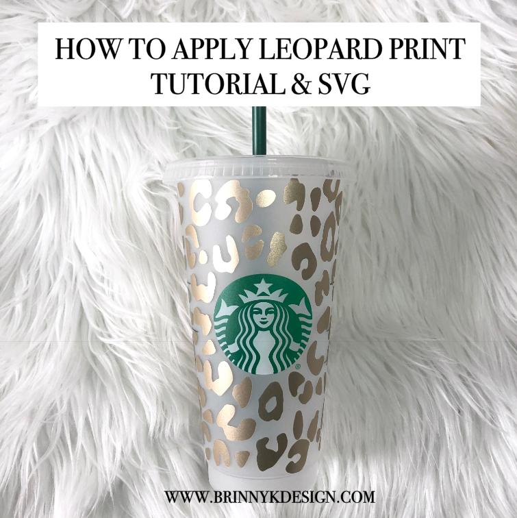 How To Apply Leopard Print Vinyl On Starbucks Cup In 2020 Starbucks Cups Starbucks Custom Starbucks Cup
