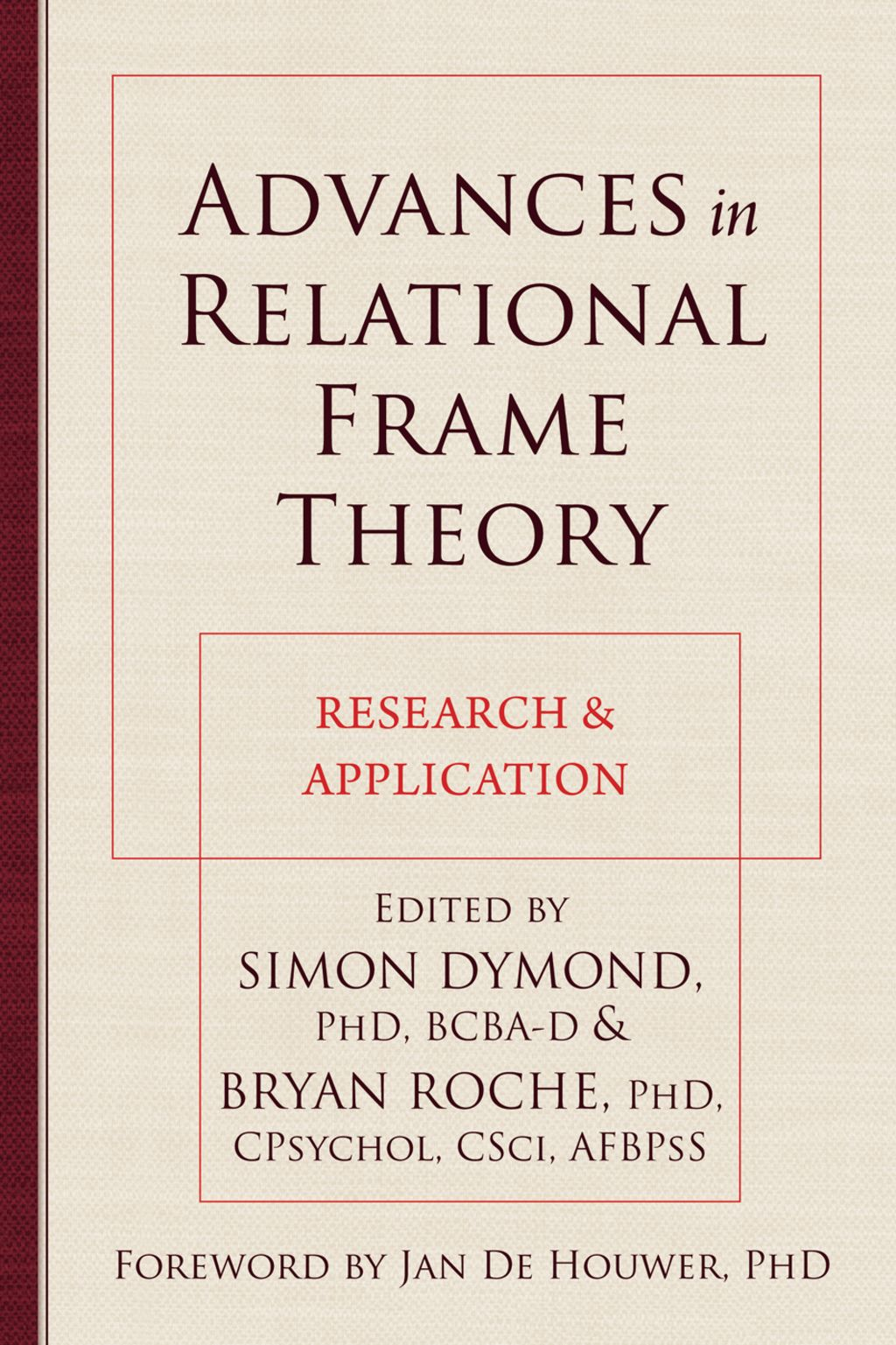 Advances In Relational Frame Theory Research And