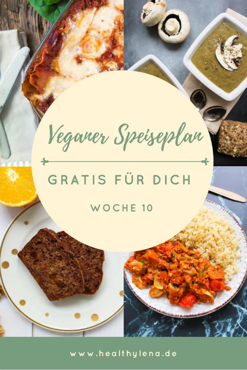 Mein Veganer Speiseplan Gratis Fur Dich Woche 10 Speiseplan Rezepte Vegane