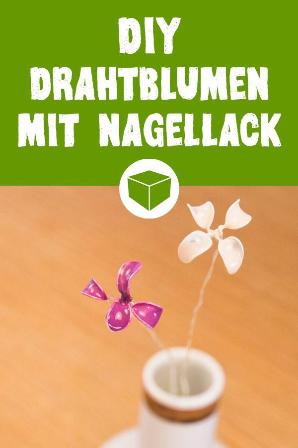 geschenk zum muttertag drahtblumen mit nagellack diy basteln mehr pinterest basteln. Black Bedroom Furniture Sets. Home Design Ideas