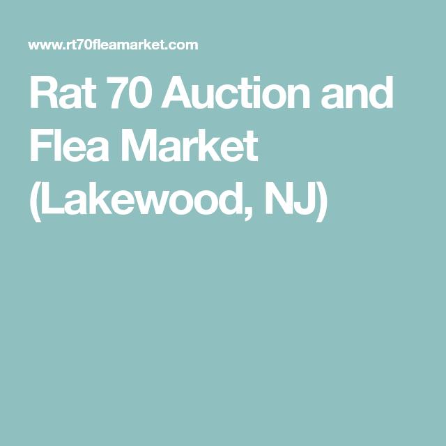 rat 70 auction and flea market  lakewood  nj