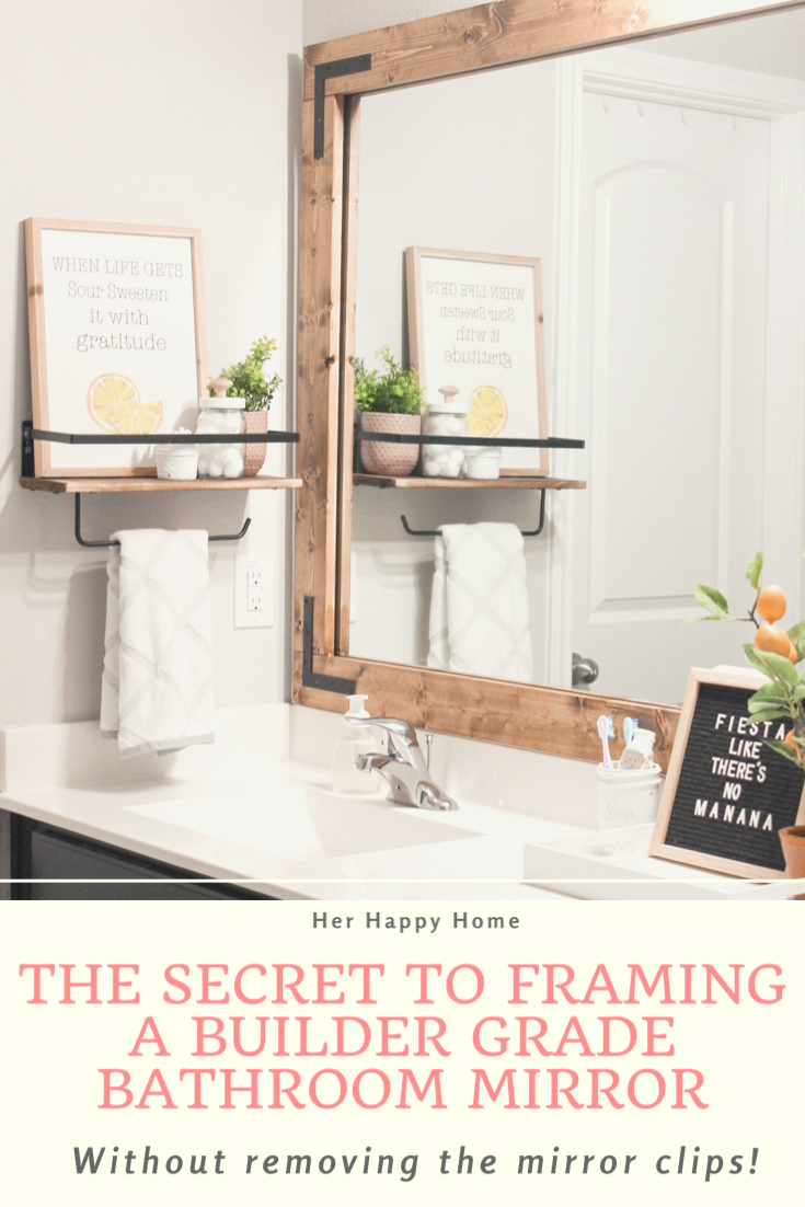 Diy Bathroom Mirror Frame Without Removing Mirror Clips Her Happy Home In 2020 Bathroom Mirror Frame Diy Mirror Frame Bathroom Bathroom Mirrors Diy