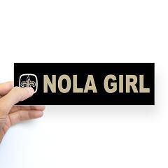New Orleans Saints Fans Bumper Sticker that says Nola Girl.
