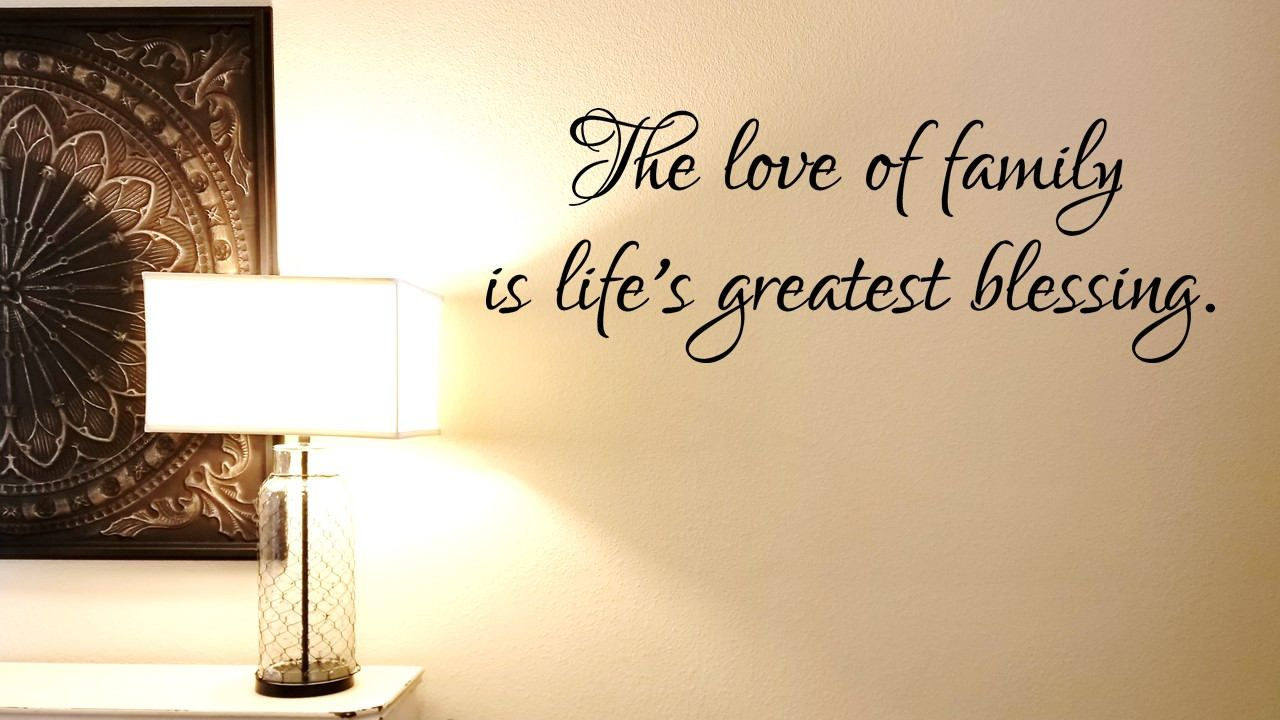 The love of FAMILY is life\'s greatest blessing wall decal/ Family ...