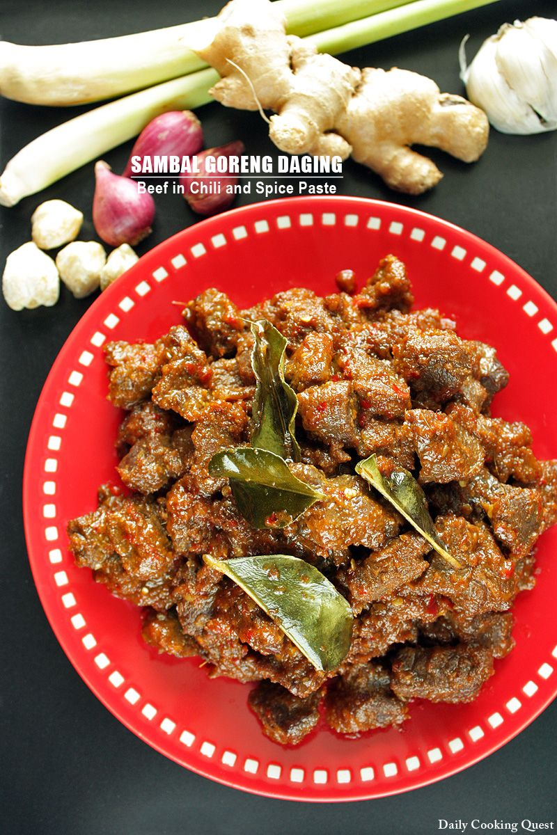 Sambal Goreng Daging Beef In Chili And Spice Paste Cooking Indonesian Food Malaysian Cuisine