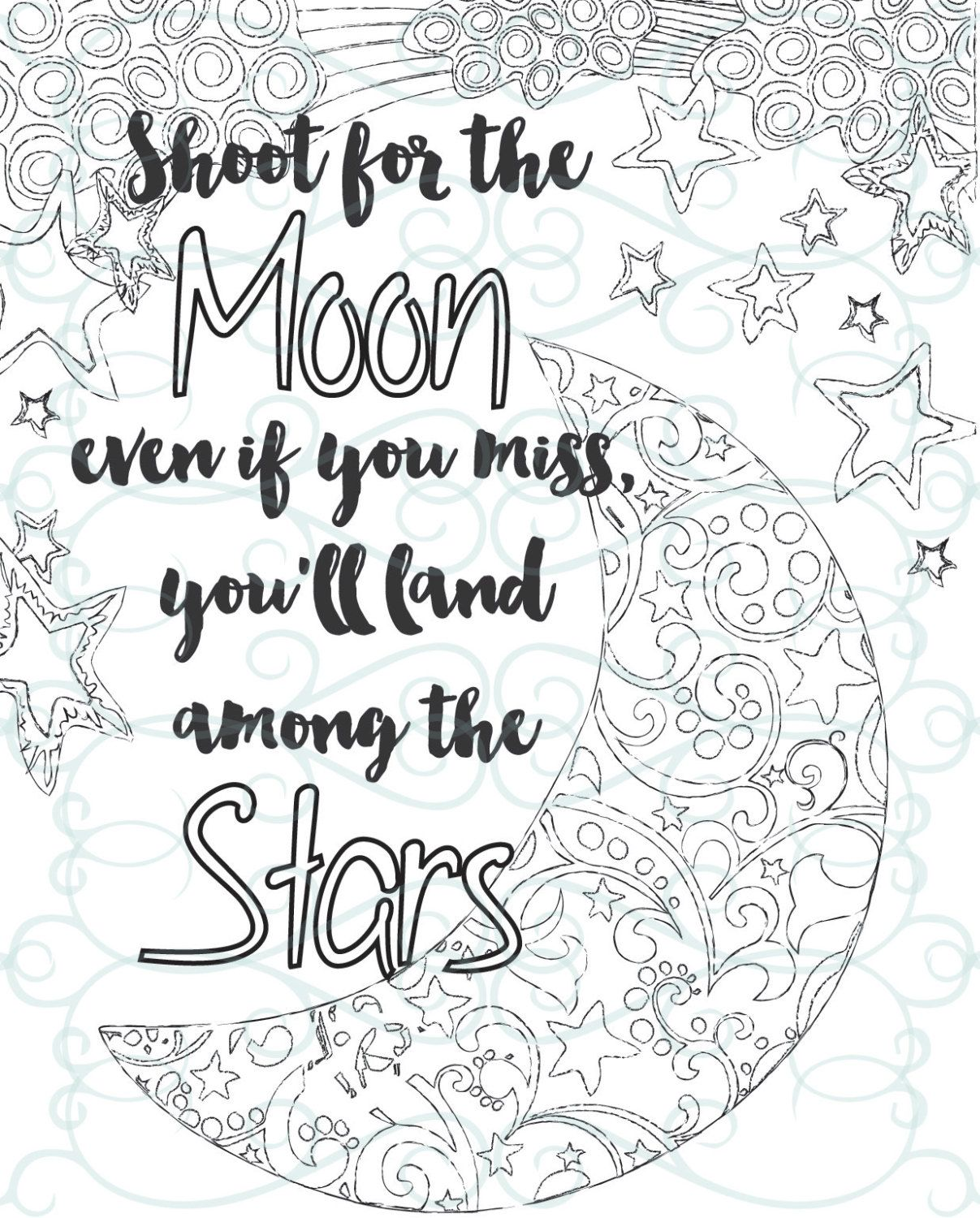 Adult Inspirational Coloring Page Printable 04 Shoot For The Moon