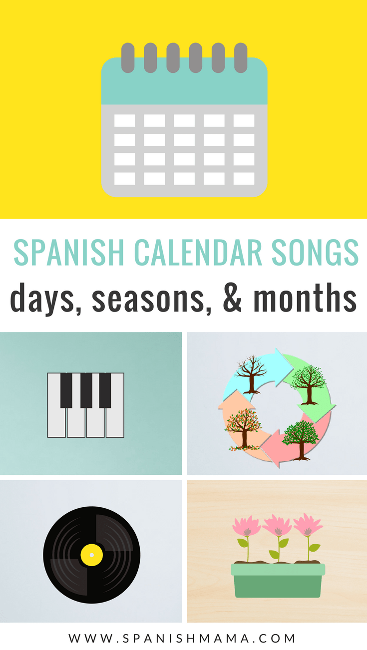 The Best Calendar Songs in Spanish for Kids (With images